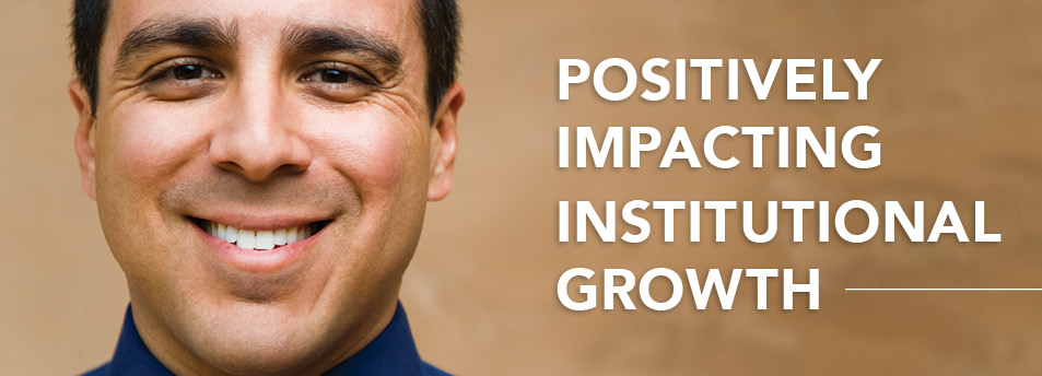Positively Impacting Institutional Growth